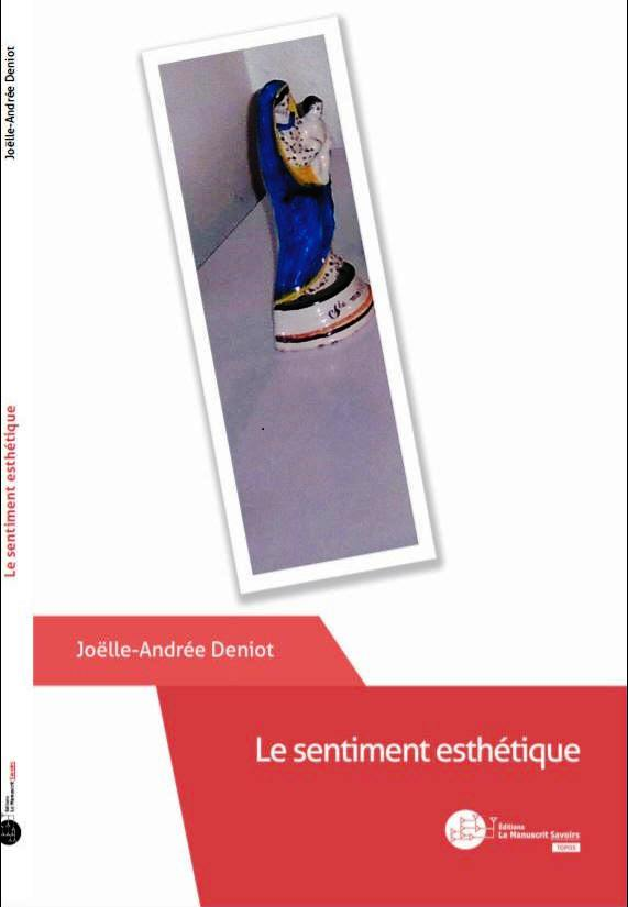 joelle.andrée.deniot.le.sentiment.esthetique.paris.2017.